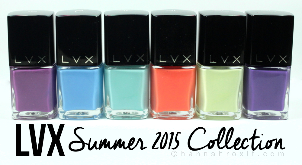 LVX Summer 2015 – Review & Swatches